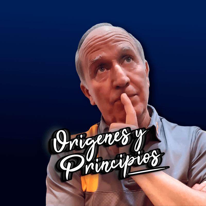 Orígenes y principios